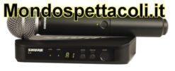 SHURE BLX24E / SM58 - Radiomicrofono palmare cardioide